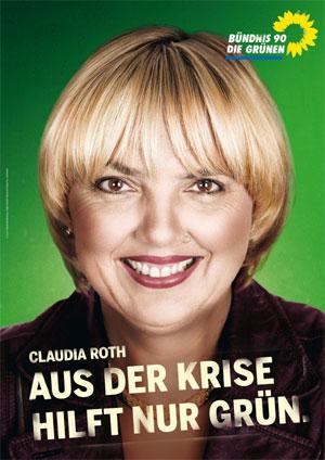Krizi sadece yeşil çözer - Aus Der Krise Hılft Nur Grün Claudia Roth