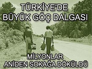 Türkiye'de büyük göç: Milyonlar aniden sokağa döküldü