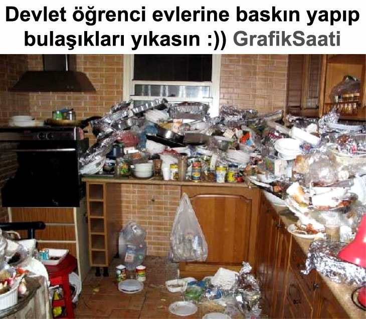 Devlet öğrenci evlerine baskın yapıp bulaşıkları yıkasın
