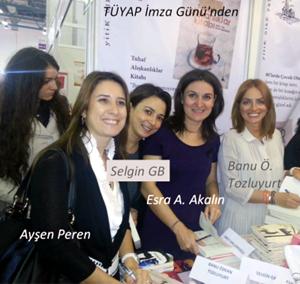 İmza Kızın hazırlayanlar: Banu Özkan Tozluyurt, Selgin Gb, Esra Aylin Akalın