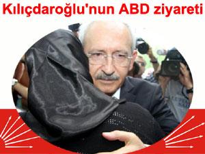 Kemal Kılıçdaroğlu'nun Amerika ziyareti