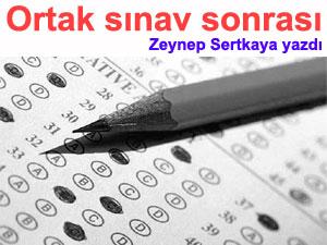 Merkezi Ortak Sınavdan Sonra … | Zeynep SERTKAYA