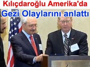 Kılıçdaroğlu Amerika'da gezi Olaylarını anlattı