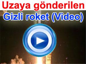 Uzaya gönderilen gizli kargo video görüntüleri