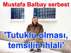 Mustafa Balbay serbest