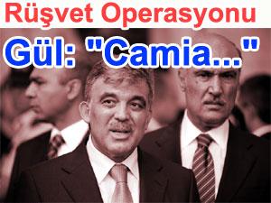 Abdullah Gül; Camia ve operasyon konusunda konuştu