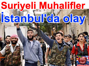 Suriyeli muhalifler İstanbul'da kavgaya tutuştu | Suriye haberleri