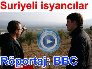 Suriyeli isyancılarla röportaj