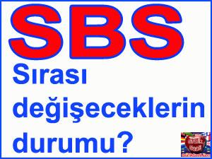 Bakanlıktan Flaş SBS açıklaması