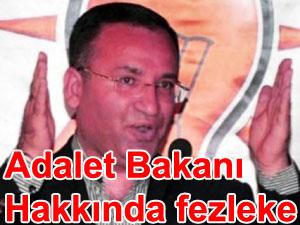 Adalet Bakanı Bekir Bozdağ hakkında fezleke