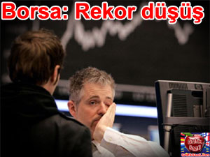 Borsa tepetaklak büyük kriz