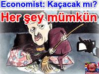 The Economist: Erdoğan nereye kaçacak? Her şey mümkün