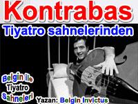 Kontrabas - Tiyatro eleştirileri | Belgin ile tiyatro sahnelerinden