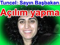 Sebahat Tuncel: Sakın açılım yapma sayın Başbakan