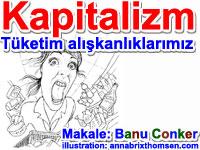 Kapitalizm, tüketim toplumu ve tüketim alışkanlıklarımız