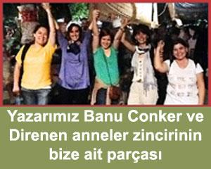 Occupy Gezi Direnen anneler platformu diren taksim gezi banu conker