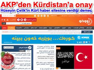 AKP Kürdisyan'a onay verdi | AK Parti Genel Başkan Yardımcısı Hüseyin Çelik'in Kürt haber sitesi Rudaw'a yaptığı açıklamalar