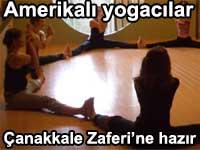 Amerikalı yogacılar Çanakkale Zaferi'ne hazırlanıyor
