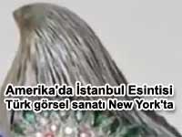 Amerika'da İstanbul Esintisi sergisi | Türk görsel sanatı New York'ta