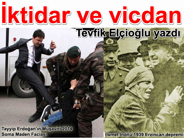 İktidar ve vicdan Yazan: Tevfik Elçioğlu