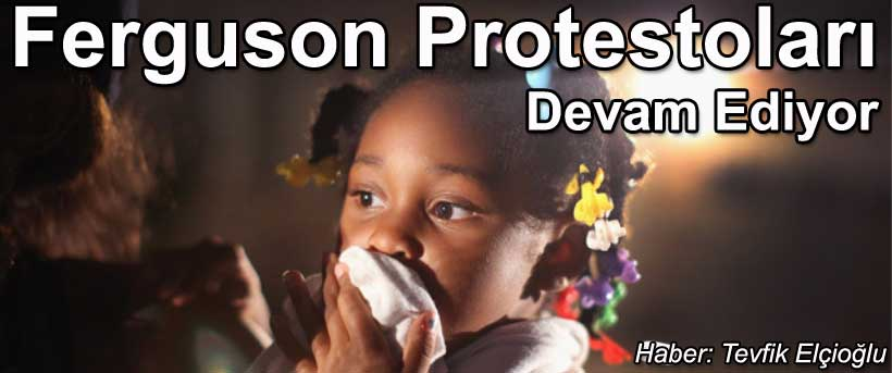 Ferguson Protestoları ve Adalete Yolculuk yürüyüşü devamediyor Ferguson protests
